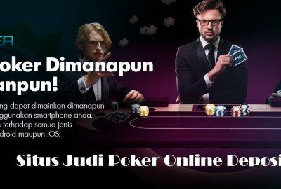 Situs Judi Poker Online Deposit Pulsa 10 Ribu Jackpot Terbesar